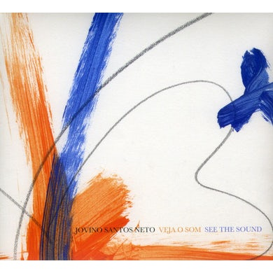 Jovino Santos Neto VEJA O SOM (SEE THE SOUND) CD