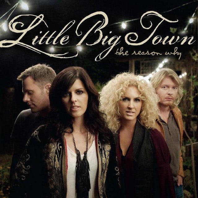 Little Big Town REASON WHY Vinyl Record
