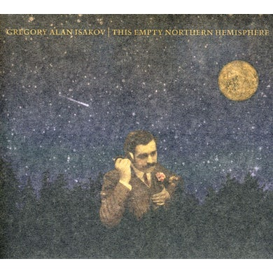 Gregory Alan Isakov THIS EMPTY NORTHERN HEMISPHERE CD