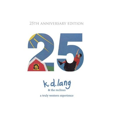 K.D. Lang TRULY WESTERN EXPERIENCE: 25TH ANNIVERSARY EDITION CD