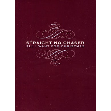 STRAIGHT NO CHASER ALL I WANT FOR CHRISTMAS CD