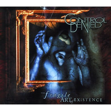 Control Denied FRAGILE ART OF EXISTENCE CD