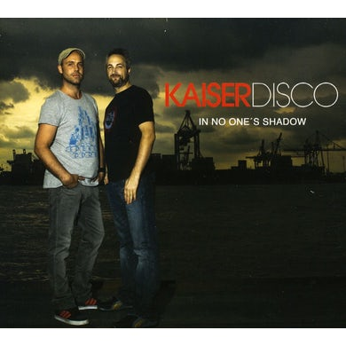 Kaiserdisco IN NO ONES SHADOW CD