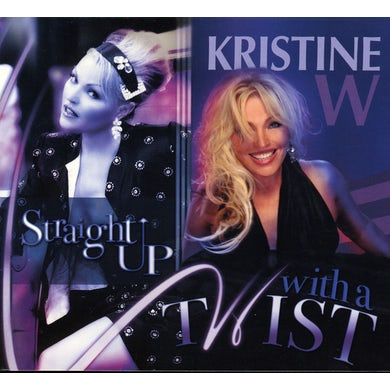 Kristine W STRAIGHT UP WITH A TWIST CD