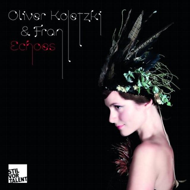 Oliver Koletzki & Fran ECHOES Vinyl Record