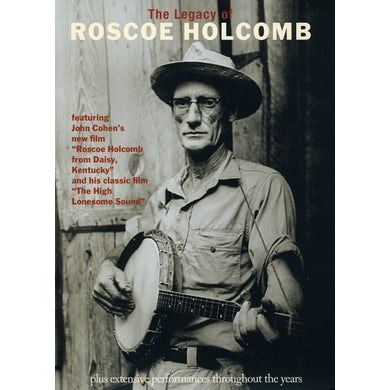 LEGACY OF ROSCOE HOLCOMB DVD