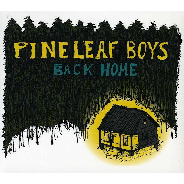 Pine Leaf Boys BACK HOME CD