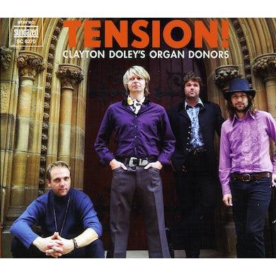 Clayton Doley'S Organ Donors TENSION CD