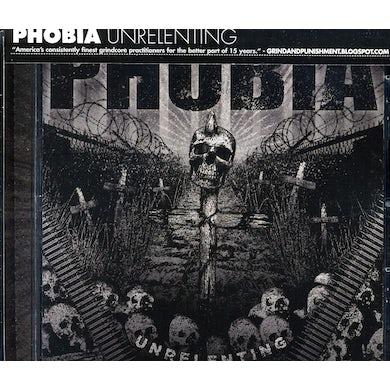Phobia UNRELENTING CD