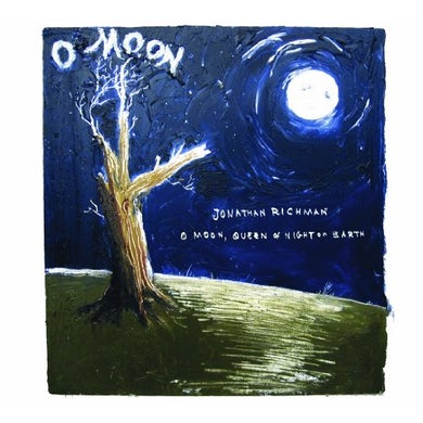 Jonathan Richman O MOON QUEEN OF NIGHT ON EARTH Vinyl Record
