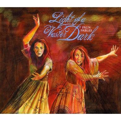 Faun Fables LIGHT OF A VASTER DARK CD
