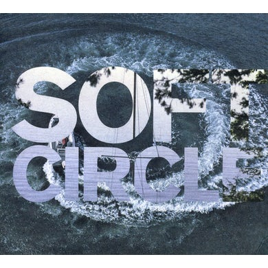 Soft Circle SHORE OBSESSED CD
