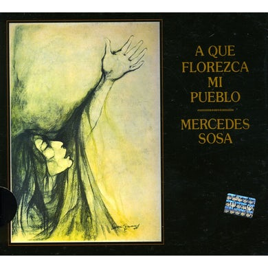 Mercedes Sosa QUE FLOREZCA MI PUEBLO CD