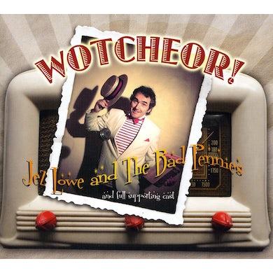 Jez Lowe WOTCHEOR CD