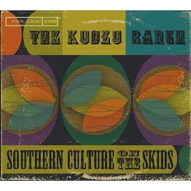 Southern Culture On The Skids KUDZU RANCH CD