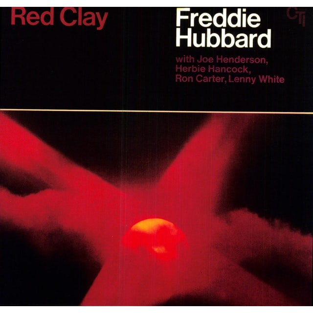 Freddie Hubbard RED CLAY Vinyl Record - Remastered, 180 Gram Pressing