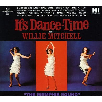 Willie Mitchell IT'S DANCE TIME CD