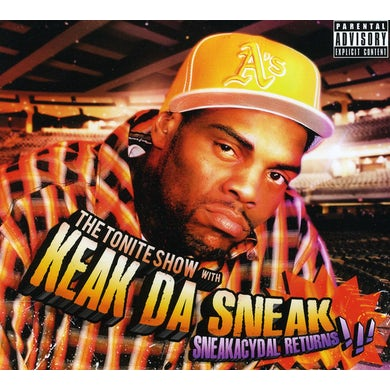 TONITE SHOW WITH KEAK DA SNEAKL SNEAKACYDAL RETURN CD