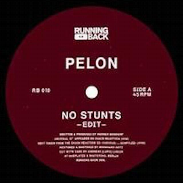 Pelon NO STUNTS Vinyl Record