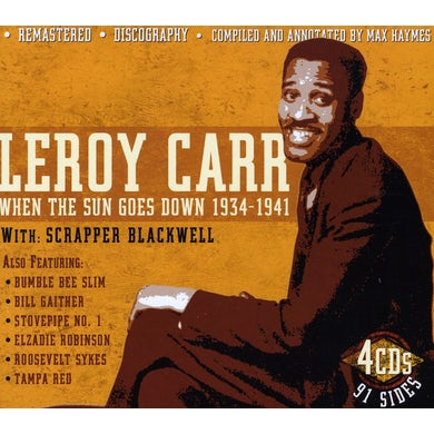 Leroy Carr WHEN SUN GOES DOWN 1934-41 WITH SCRAPPER BLACKWELL CD