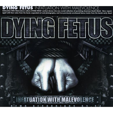 Dying Fetus INFATUATION WITH MALEVOLENCE CD