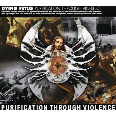 Dying Fetus PURIFICATION THROUGH CD