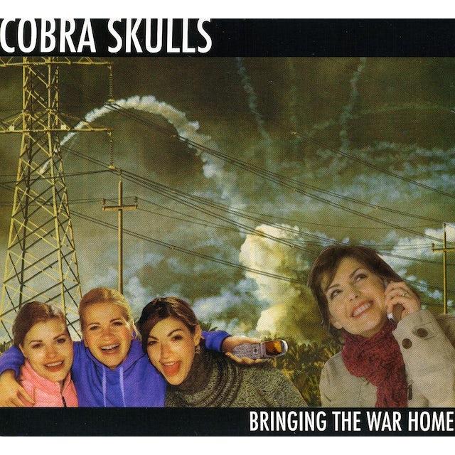 Cobra Skulls BRINGING THE WAR HOME CD