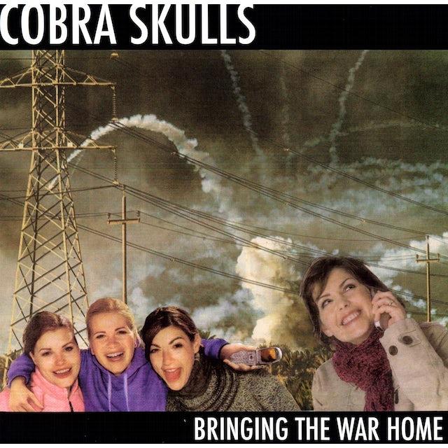 Cobra Skulls BRINGING THE WAR HOME Vinyl Record