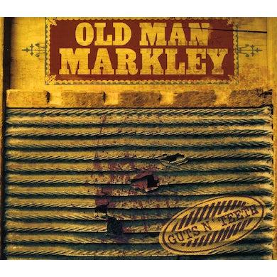 Old Man Markley GUTS N TEETH CD