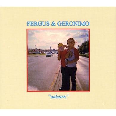 Fergus & Geronimo UNLEARN CD