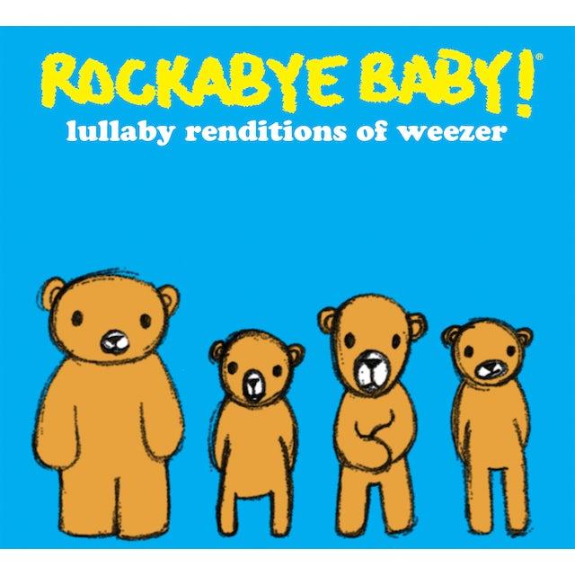 Rockabye Baby LULLABY RENDITIONS OF WEEZER CD