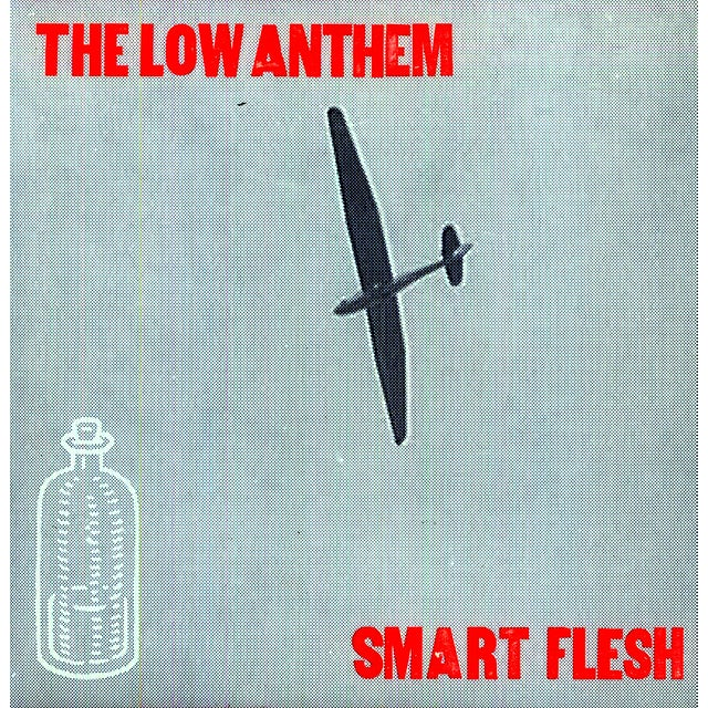 The Low Anthem SMART FLESH Vinyl Record