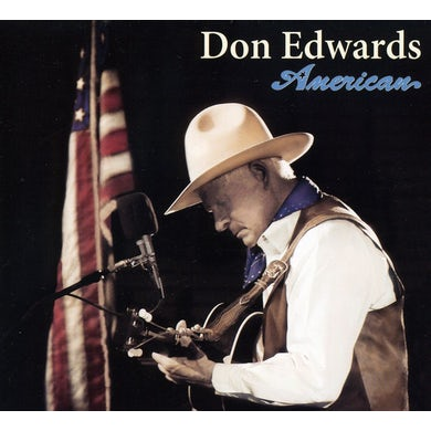 Don Edwards AMERICAN CD