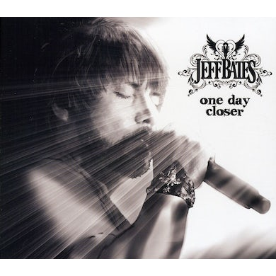 Jeff Bates ONE DAY CLOSER CD