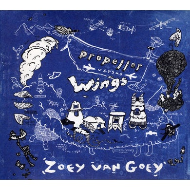 Zoey Van Goey PROPELLER VERSUS WINGS CD