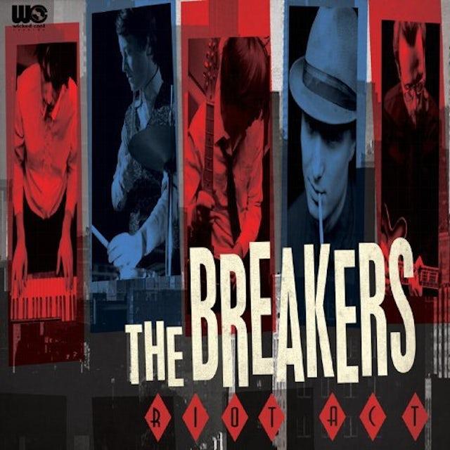 Breakers RIOT ACT Vinyl Record