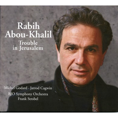 Rabih Abou-Khalil TROUBLE IN JERUSALEM CD