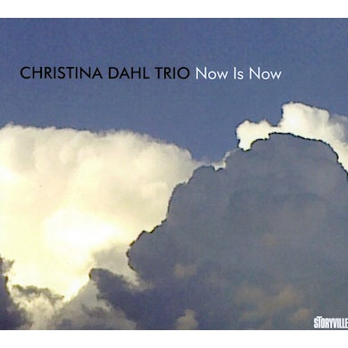 Christina Dahl NOW IS NOW CD