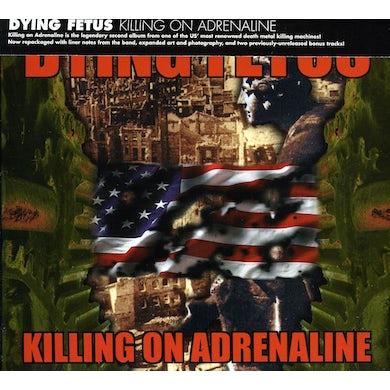 Dying Fetus KILLING ON ADRENALINE CD