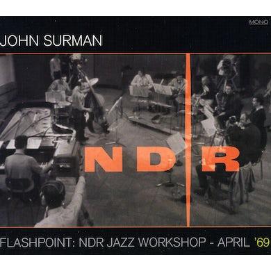 John Surman FLASHPOINT: NDR JAZZ WORKSHOP: APRIL 69 CD