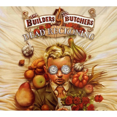 Builders & The Butchers DEAD RECKONING CD