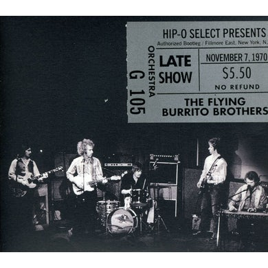The Flying Burrito Brothers AUTHORIZED BOOTLEG: FILLMORE EAST NY NY LATE SHOW CD