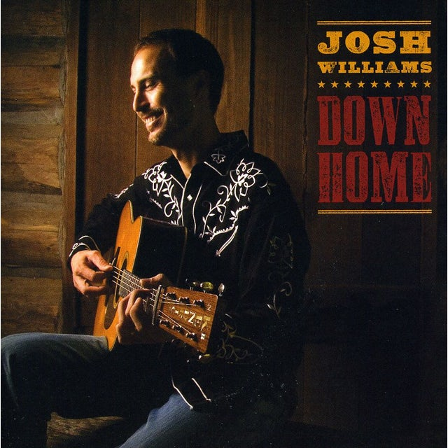 Josh Williams DOWN HOME CD