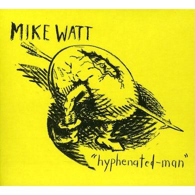 Mike Watt HYPHENATED MAN CD