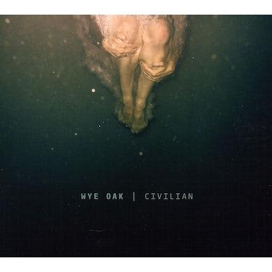Wye Oak CIVILIAN CD