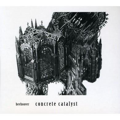 Beehoover CONCRETE CATALYST CD