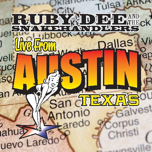 Ruby Dee & The Snakehandlers LIVE FROM AUSTIN TEXAS Vinyl Record