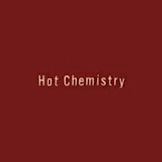HOT CHEMISTRY CD