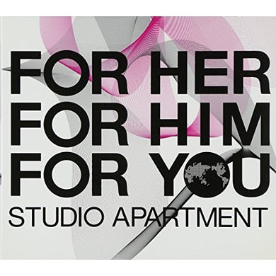 Studio Apartment FOR HER FOR HIM FOR YOU CD