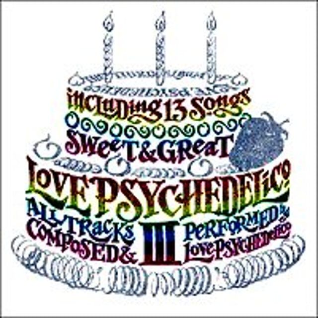 LOVE PSYCHEDELICO III CD